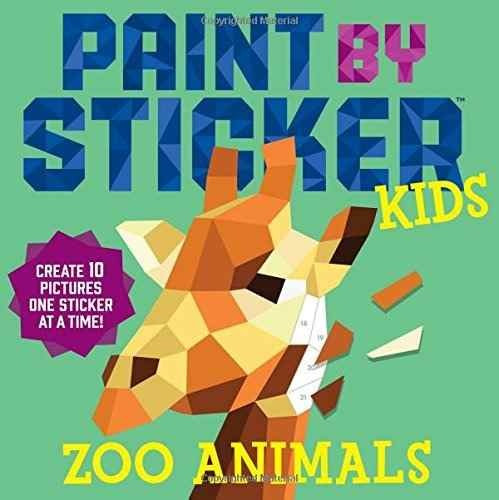 libro paint by sticker kids: zoo animals: create 10 pictures
