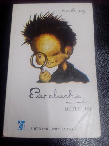 libro - papelucho detective - marcela paz
