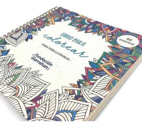 libro para colorear mandalas y dibujos - fundación garrahan
