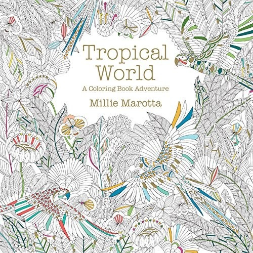 Libro Para Colorear - Mundo Tropical (no Jardin Secreto) - $ 16.990 ...
