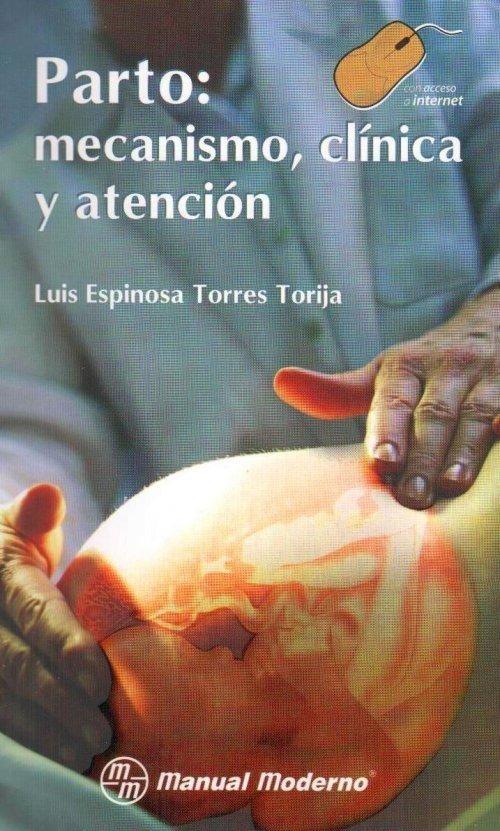 Libro: Parto: Mecanismo, Clínica Y Atención -pdf + Regalos - $ 99.00 ...