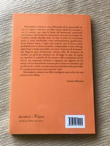 libro paternidad se estrena javier pizarro viajera editorial