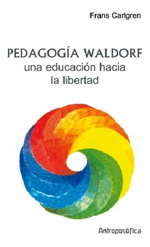 libro pedagogía waldorf ed. antroposófica carlgren papel