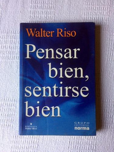 libro pensar bien sentirse bien de walter riso usado