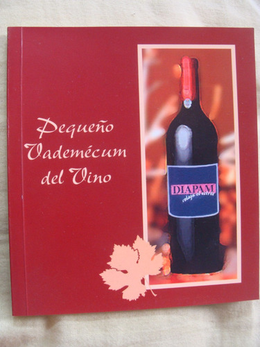 libro -pequeño vademecum del vino - 32 paginas