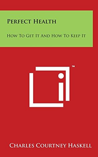 libro perfect health: how to get it and how to keep it