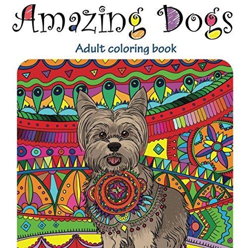 Libro Perros Increíbles Libro De Colorear Para Adultos