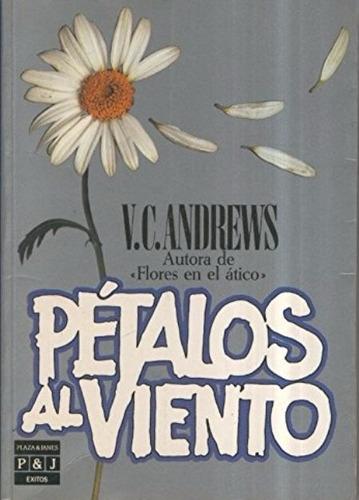 libro, pétalos al viento de v. c. andrews.