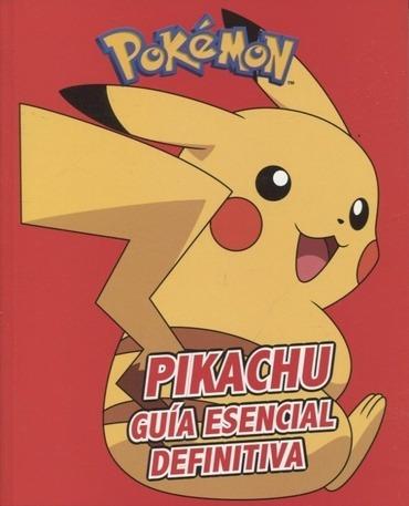 libro pikachu - guia esencial definitiva aa.vv.