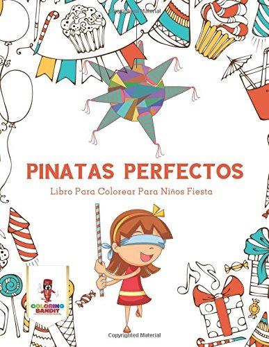 Libro Pinatas Perfectos Libro Para Colorear Para Niño