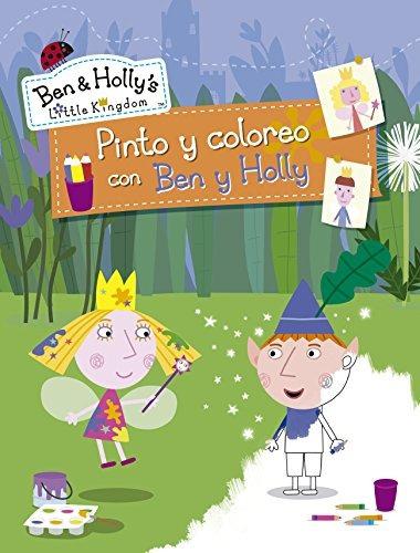 libro pinto y coloreo con ben y holly - nuevo