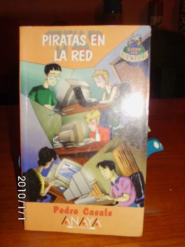 libro piratas en la red. de pedro casals.