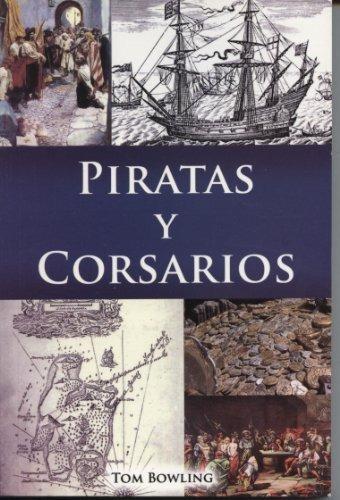 libro : piratas y corsarios  - tom bowling