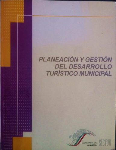 libro planeación y gestión dl desarrollo turístico municipal