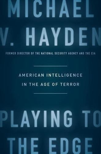 libro playing to the edge: american intelligence in the age