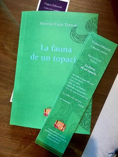 libro poesía la fauna de un topacio nestor cheb viajera ed