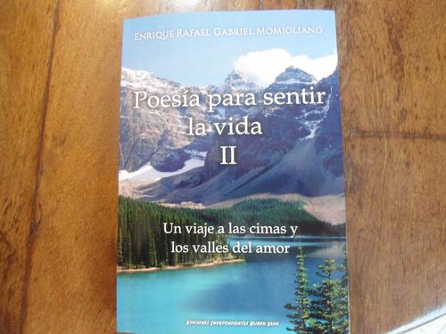 libro poesía para sentir la vida ii de enrique momigliano