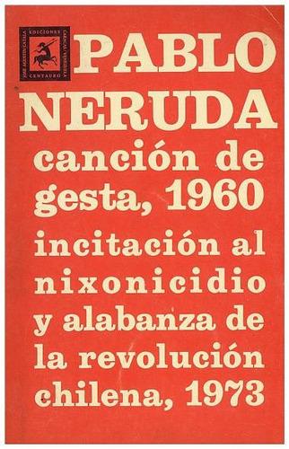 libro, poesia revolucionaria 1960/ 1973 de pablo neruda.