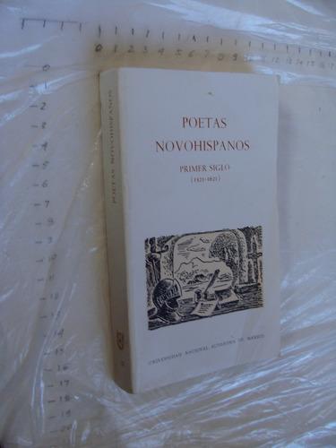 libro poetas novohispanos primer siglo  , universidad nacion