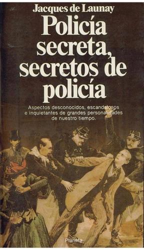 libro, policía secreta, secretos de policía jaques de launay