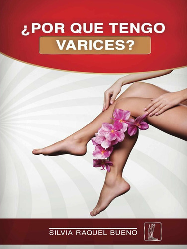 libro por qué tengo varices salud medicina natural