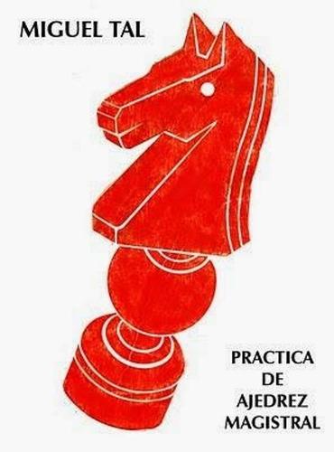 libro, práctica de ajedrez magistral de miguel tal.