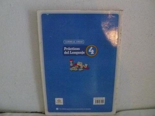 libro practicas del lenguaje 4 camino al andar ed.longseller