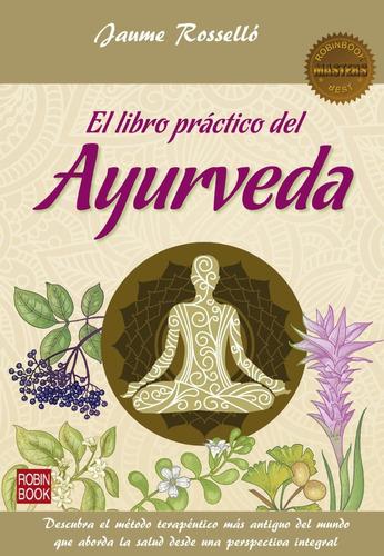 libro practico de ayurveda, rosello, robin book