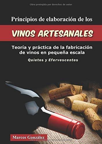 libro : principios de elaboración de los vinos artesanales.