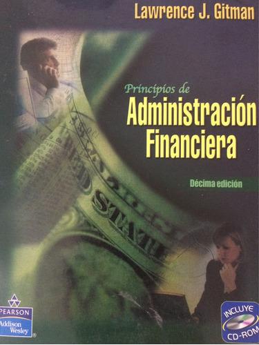 libro principios de la administración financiera incluye cd
