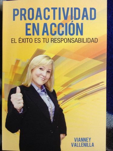 libro proactividad en acción, de vianney vallenilla.