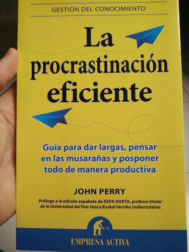 libro procastinación eficiente jhon perry -