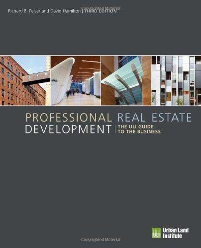 libro professional real estate development: the uli guide to