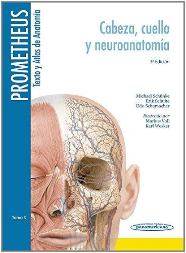 libro prometheus. texto y atlas de anatomía: tomo 3. cabeza,