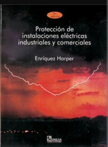 libro proteccion de instalaciones electricas