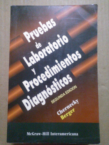 libro pruebas de laboratorio,chernecky,2a. edc.,mcgraw,1999.