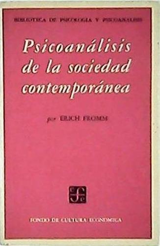 libro, psicoanálisis de la sociedad contemporánea e fromm.