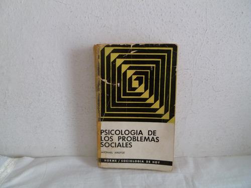 libro psicologia de los problemas sociales michael argile