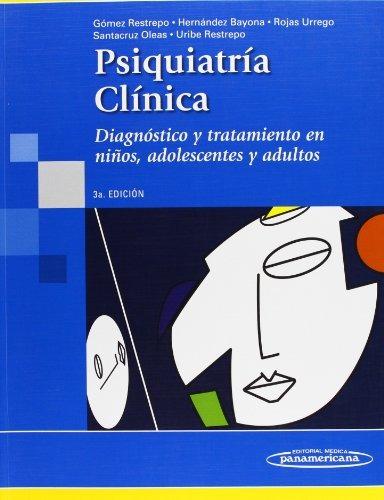 libro psiquiatría clínica: diagnóstico y tratamiento en niño