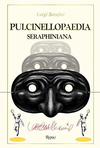 libro pulcinellopaedia seraphiniana - nuevo