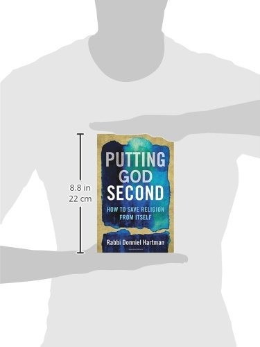 libro putting god second: how to save religion from itself