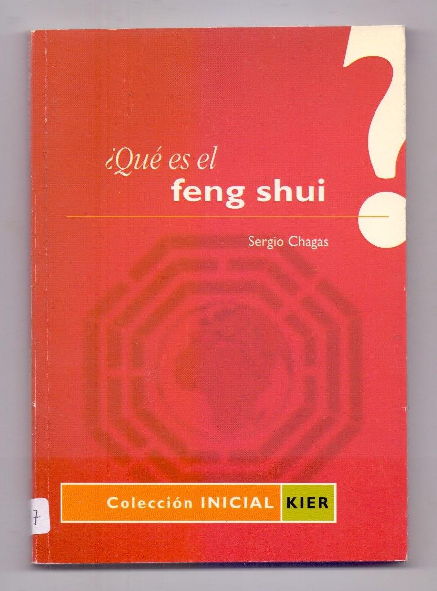 Libro qu es el feng shui sergio chagas en - Libros feng shui ...