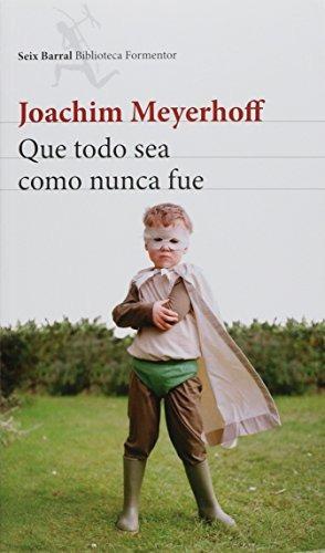 libro que todo sea como nunca fue - nuevo