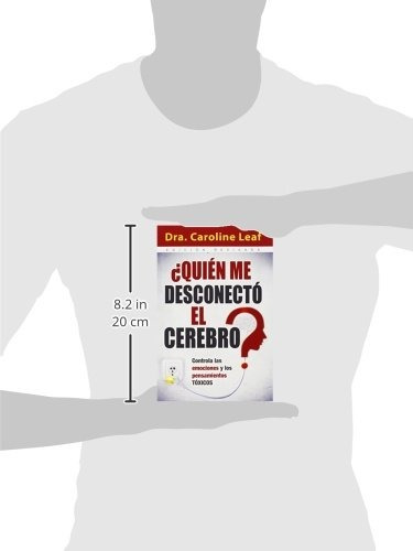 libro : ¿quien me desconecto el cerebro?  - leaf - carol...