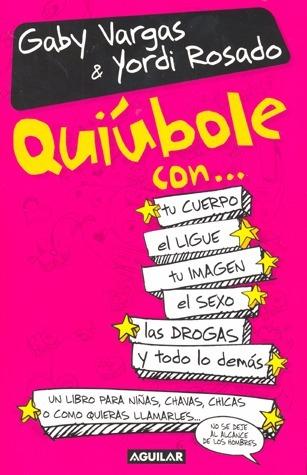 Libro Quiúbole Con... Gaby Vargas & Yordi Rosado - $ 99.00 ... @tataya.com.mx