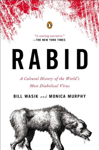 libro rabid: a cultural history of the world's most diabolic