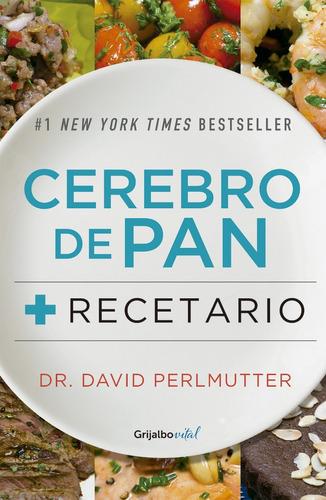 libro + recetario cerebro de pan david perlmutter
