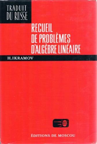 libro, recueil de problémes d' agébre linéaire edit mir.