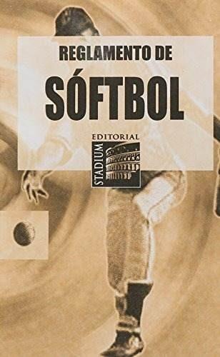 libro reglamento de softbol - nuevo