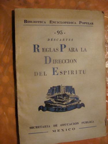 libro reglas para la direccion del espititu , descartes , bi